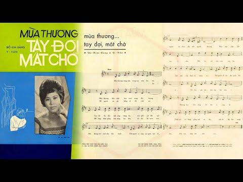 🎵 Mùa Thương Tay Đợi Mắt Chờ (Đỗ Kim Bảng, Y Vân) Phương Dung Pre 1975 | Tờ Nhạc Xưa
