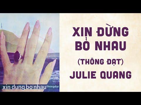 🎵 Xin Đừng Bỏ Nhau (Thông Đạt) Julie Quang Pre 1975 | Bìa Nhạc Xưa