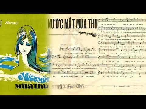 🎵 Nước Mắt Mùa Thu (Phạm Duy) Lệ Thu Pre 1975 | Tờ Nhạc Xưa